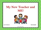 My New Teacher and Me!  43 pgs of Common Core Activities