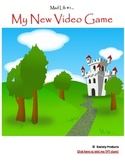 """""""My New Video Game"""" Mad Lib"""