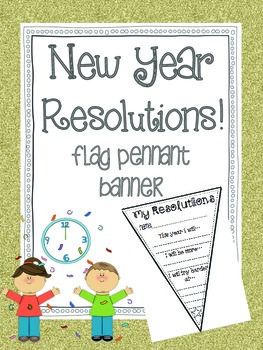 My New Year Resolutions! {Pennant Banners}