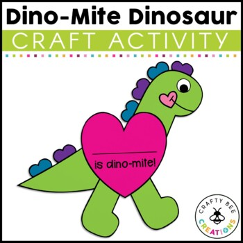 Valentine's Day Craft {Dino-Mite Dinosaur}
