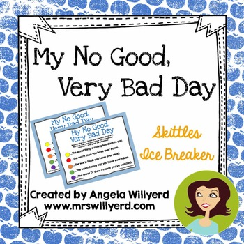 Back to School Ice Breaker - My No Good, Very Bad Day - using Skittles