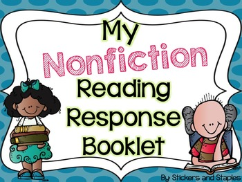 My Nonfiction Reading Response Booklet