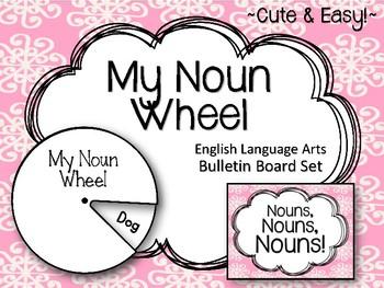 My Noun Wheel. ELA Bulletin Board Set.