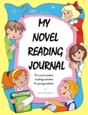 Reading Journal - 75 creative responses to novels for youn