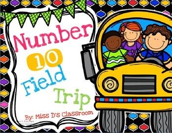 Number 10 Field Trip!