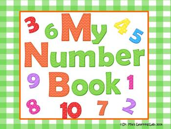 My Numbers Book 1-10 (a counting book for early/emergent readers)