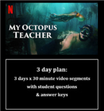 My Octopus Teacher 3 day plan movie guide with questions &