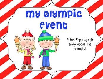 My Olympic Event: An Olympic Themed 5 Paragraph Essay and Interactive Journal