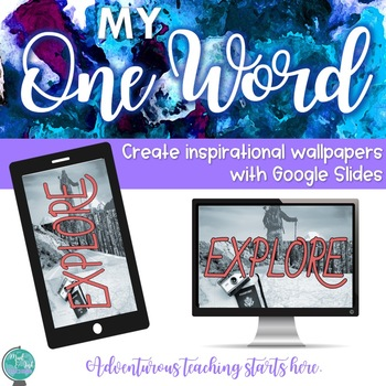 My One Word - A Creative, Digital Reflection Activity