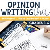 Opinion Writing Unit