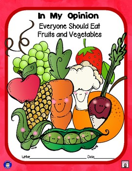My Opinion About Fruits and Vegetables