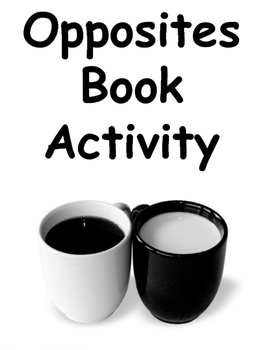 My Opposites Book Activity