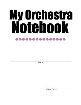 My Orchestra Notebook