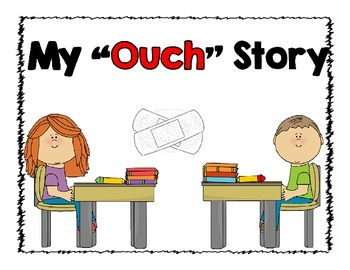 "My ""Ouch"" 4 Square Narrative Writing"