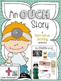 My Ouch Story - A Narrative Writing Activity