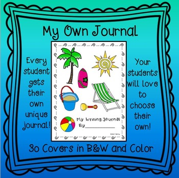 My Own Journal for Writing - Perfect for 1st, 2nd, and 3rd Grade - 30 covers!