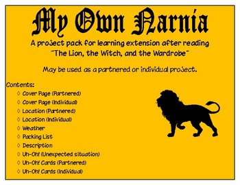 """My Own Narnia - Project Pack to Accompany """"The Lion, the Witch, & the Wardrobe"""""""