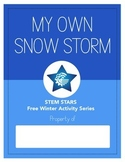 My Own Snow Storm- FREE STEM Activity