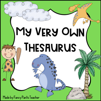 My Own Thesaurus (synonyms for overused words)