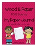 My Paper Journal (FOSS Science, Wood & Paper)
