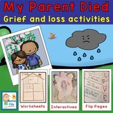 My Parent Died: Interactive Activities & Worksheets to Fac