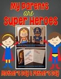 My Parents Are Super Heroes! Mother's Day and Father's Day Cards