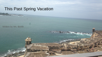 My Past Spring Vacation to Puerto Rico