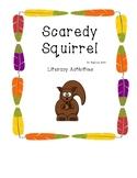 Scaredy Squirrel Literacy