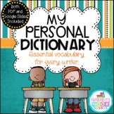 My Personal Dictionary {Essential Vocabulary} - Google Slides & PDF