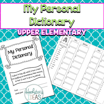 My Personal Dictionary UPPER ELEMENTARY