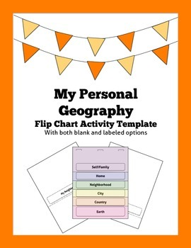 My Personal Geography: Flip Chart Activity Template