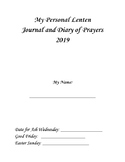 My Personal Lenten Journal and Diary of Prayers
