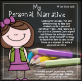 My Personal Narrative: Writing Process with a Small Moment Focus