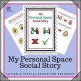 My Personal Space Social Story