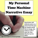 My Personal Time Machine Narrative Essay with Rubric