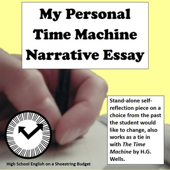 my personal time machine narrative essay rubric by msdickson my personal time machine narrative essay rubric