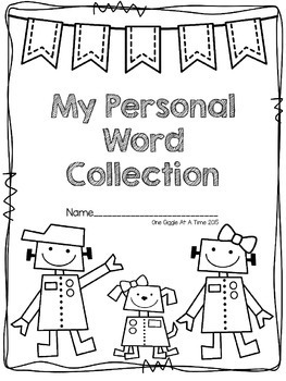 My Personal Word Collection (Differentiating Your Spelling Program)