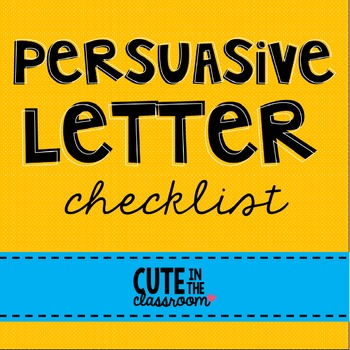 My Persuasive Letter Checklist - Student Editing/Self Assessment Freebie