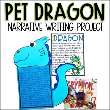 My Pet Dragon Narrative Writing Project