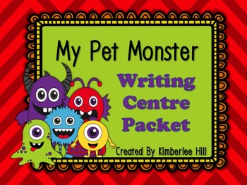 My Pet Monster ~ Writing Center Packet