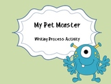 My Pet Monster Writing Process Activity