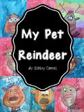 My Pet Reindeer