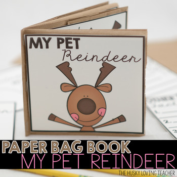 My Pet Reindeer Paper Bag Book