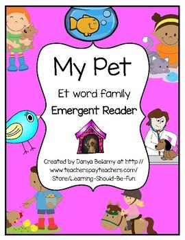 My Pet - et Word Family Emergent Reader