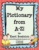 """My Pictionary from A-Z!"" Alphabet Practice Pack"