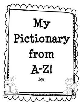 """""""My Pictionary from A-Z!"""" Alphabet Practice Pack"""