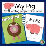 My Pig Craftivity, Writing and Class Book