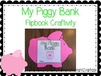 My Piggy Bank Flipbook Money Craftivity {Craftivity}
