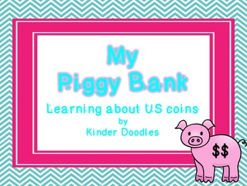 My Piggy Bank ~ learning about US coins