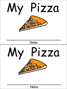 My Pizza Emergent Reader for Kindergarten Preschool or Kindergarten